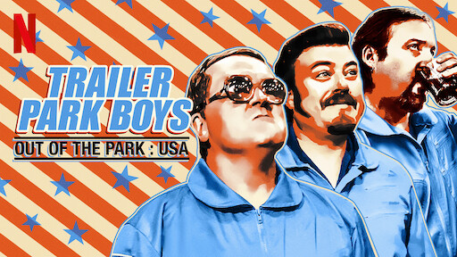 Trailer Park Boys: Out of the Park: USA