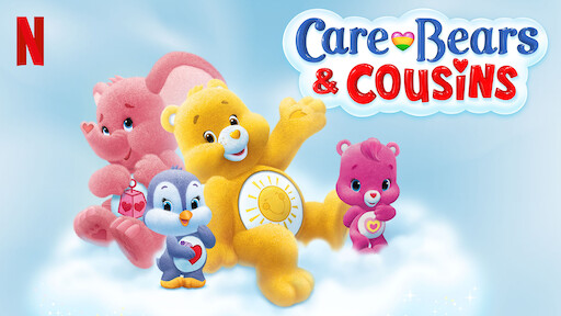 Care Bears & Cousins